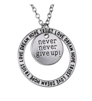 Never Never Give Up Pendant Necklace - Inspirational Jewelry - Personalized Jewelry Gift for Women and Men - C512MDYENDR