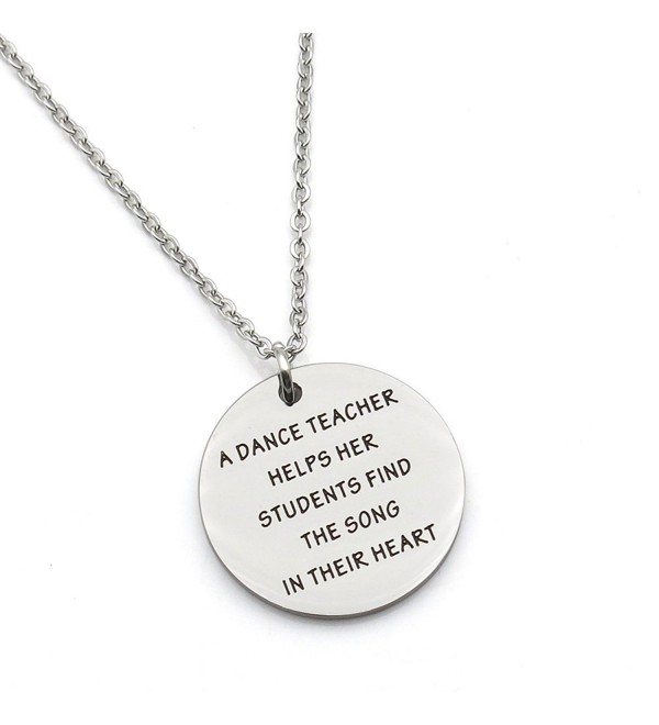 A Dance Teacher Helps Her Students Find the Song in Heart Teacher Gift Stainless Steel Pendant Necklace - CN186H0M5LE